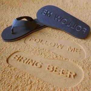 follow me bring me beer sandals