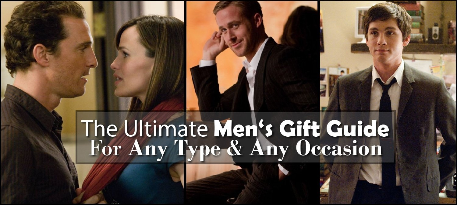 the ultimate mens gift guide
