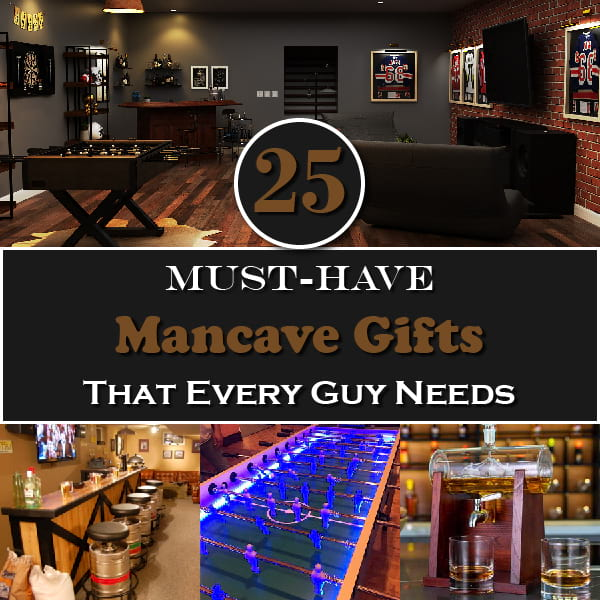 25 Must-Have Mancave Gifts That Every Guy Needs