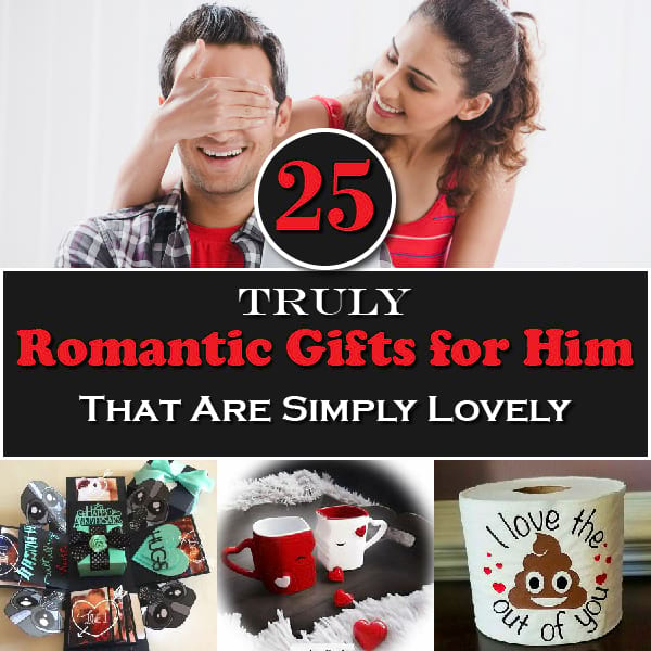 25 Truly Romantic Gifts For Him That Are Simply Lovely