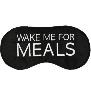 Wake Me For Meals Sleeping Mask