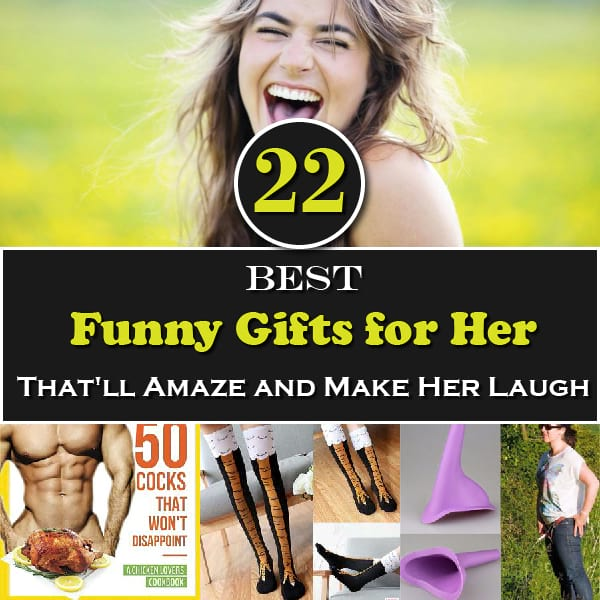 22 Best Funny Gifts for Her That'll Amaze and Make Her Laugh
