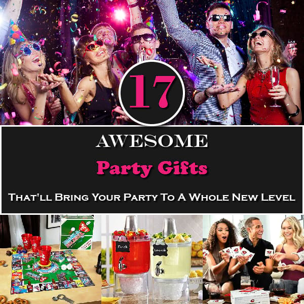 17 Awesome Party Gifts That'll Bring Your Party To A Whole New Level