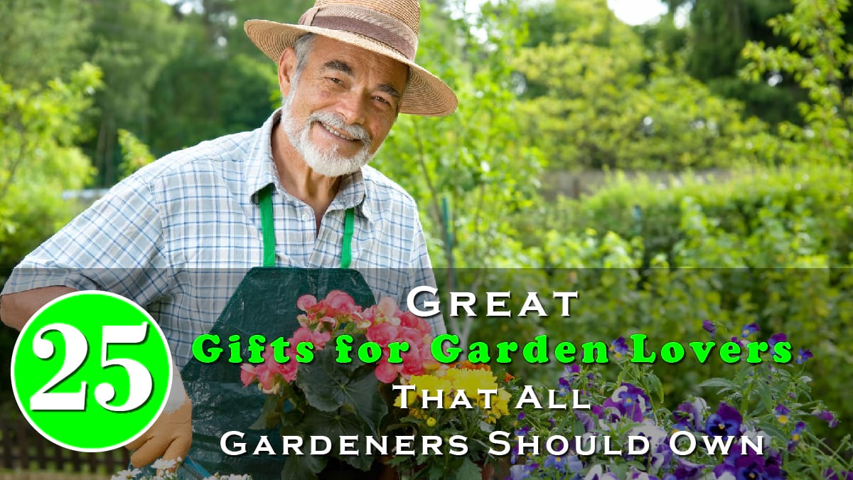 25 Great Gifts for Garden Lovers That All Gardeners Should Own Banner