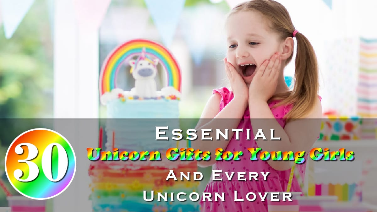 30 Essential Unicorn Gifts For Girls And Every Unicorn Lover Banner