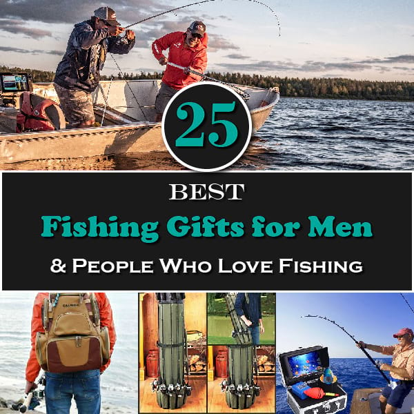 25 Best Fishing Gifts for Men & People Who Love Fishing