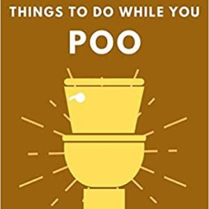 Things To Do While You Poo Book