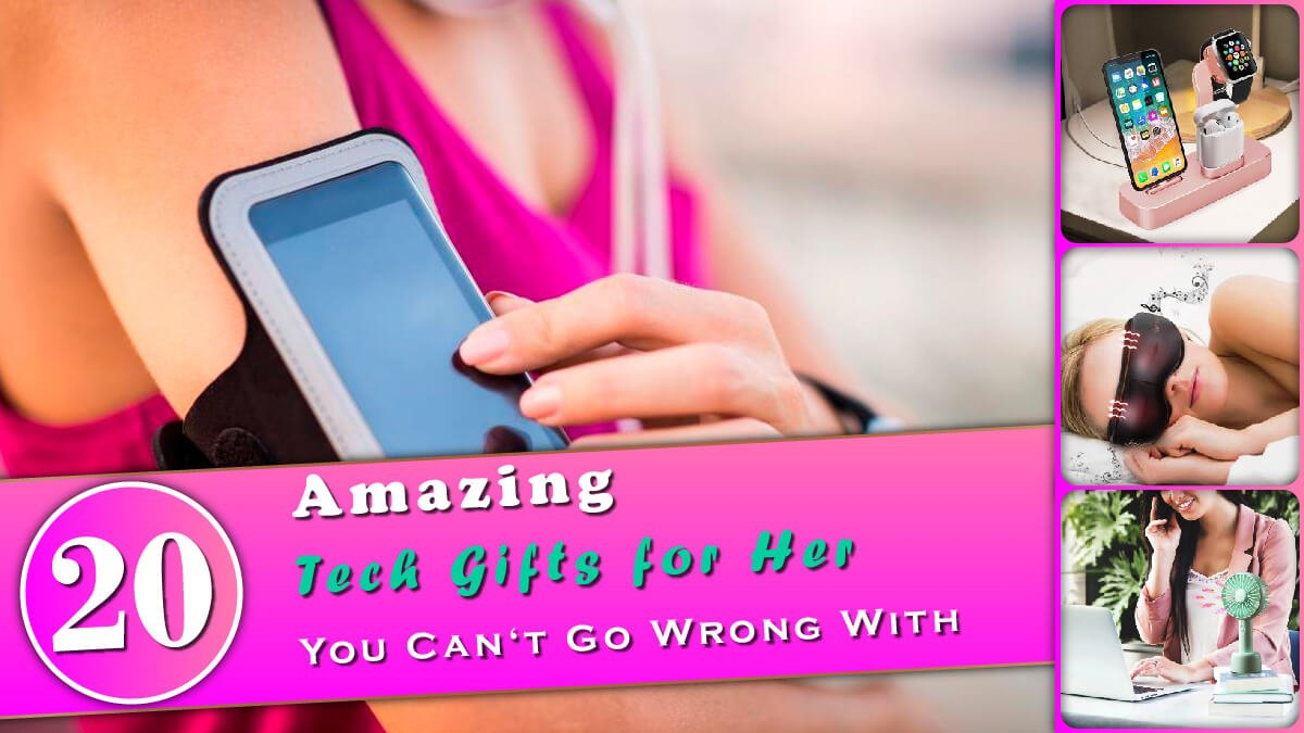 20 Amazing Tech Gifts for Her Banner