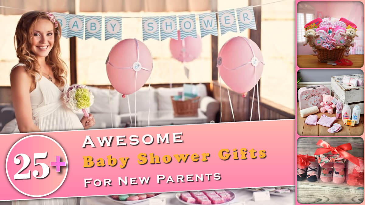 25+ Awesome Baby Shower Gifts for New Parents Banner