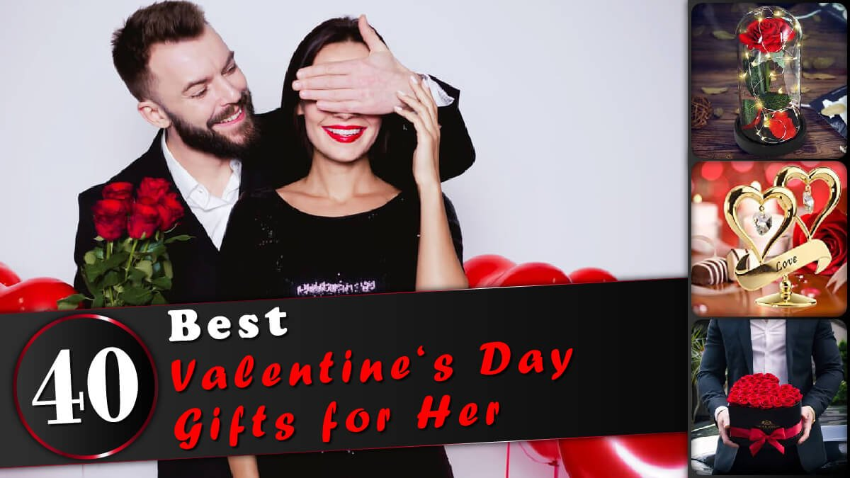 40 Best Valentine's Day Gifts For Her Banner