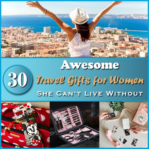 """Featured image for """"30 Awesome Travel Gifts for Women She Can't Live Without"""""""