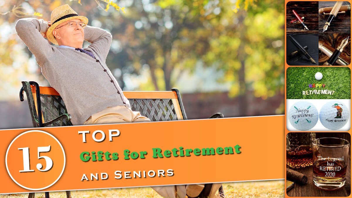 15 Top Gifts for Retirement and for Seniors Banner