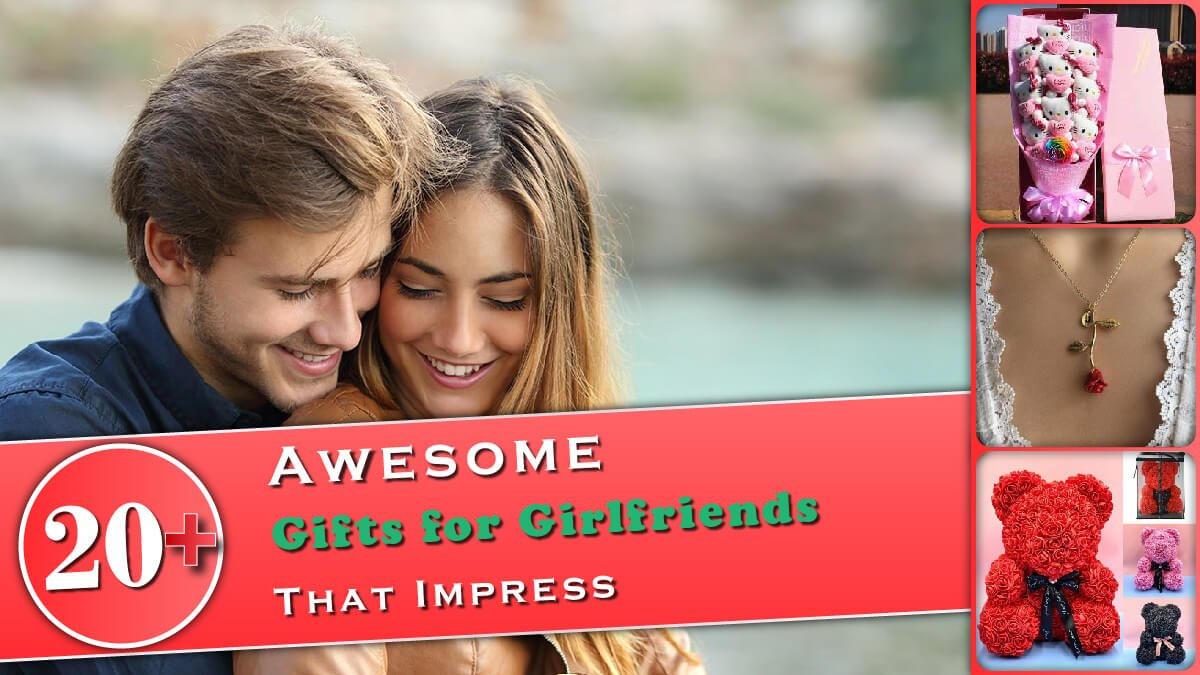 20+ Awesome Gifts for Girlfriends That Impress_Banner