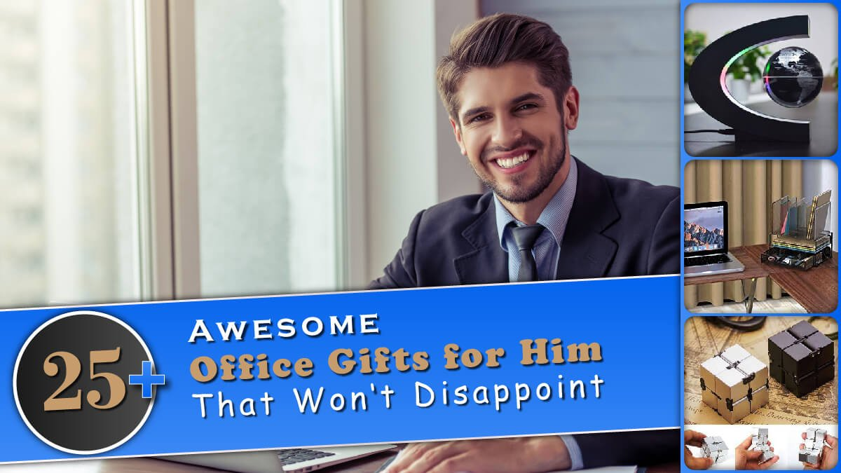 25+ Awesome Office Gifts for Him That Won't Disappoint Banner