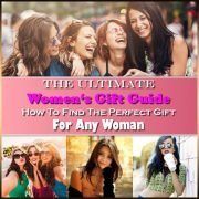 Womens Gift Guide How To Find The Perfect Gift For Any Woman Thumbnail