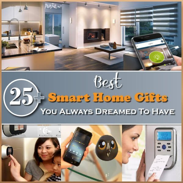 25+ Best Smart Home Gifts You Always Dreamed to Have Thumbnail
