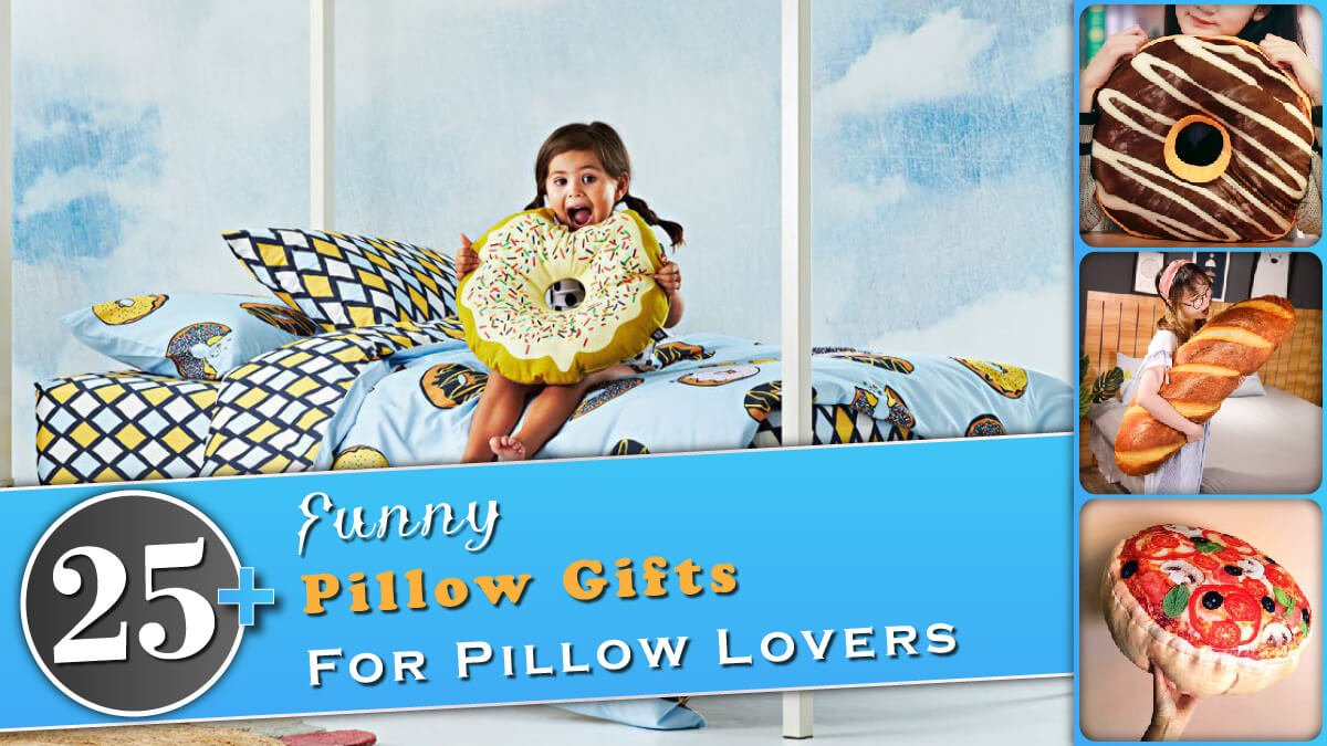 25+ Funny Pillow Gifts for Pillow Lovers Banner