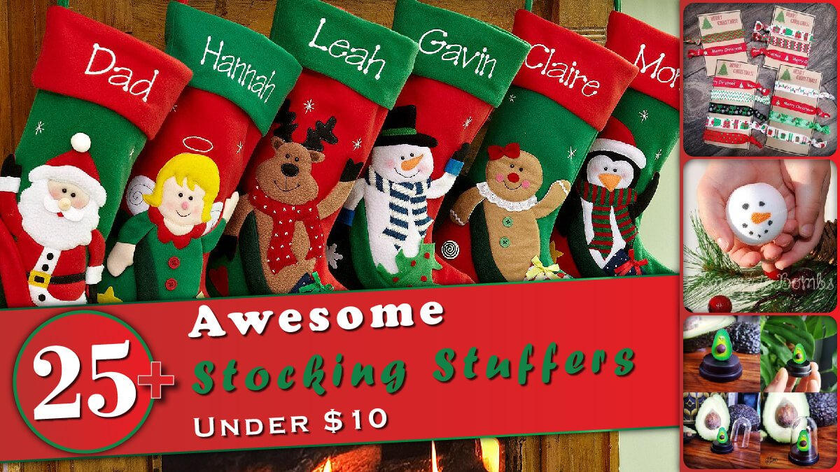 25+ Awesome Stocking Stuffer Gifts Under $10 Banner