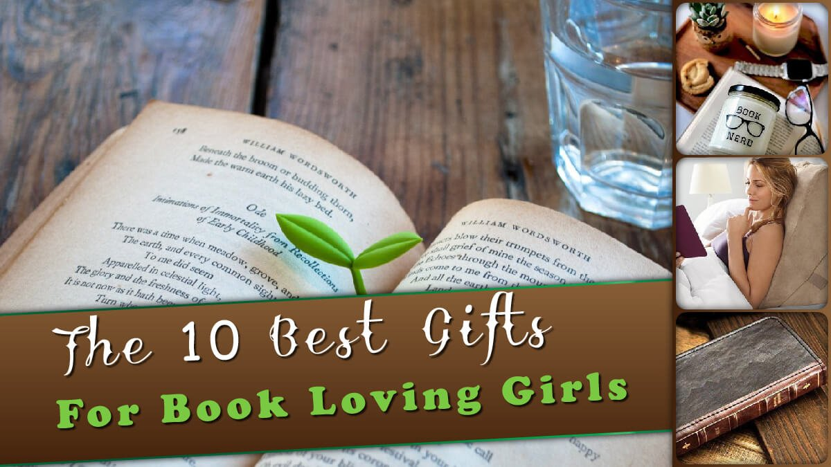 The 10 Best Gifts for Book Loving Girls Banner