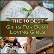 The 10 Best Gifts for Book Loving Girls Thumb