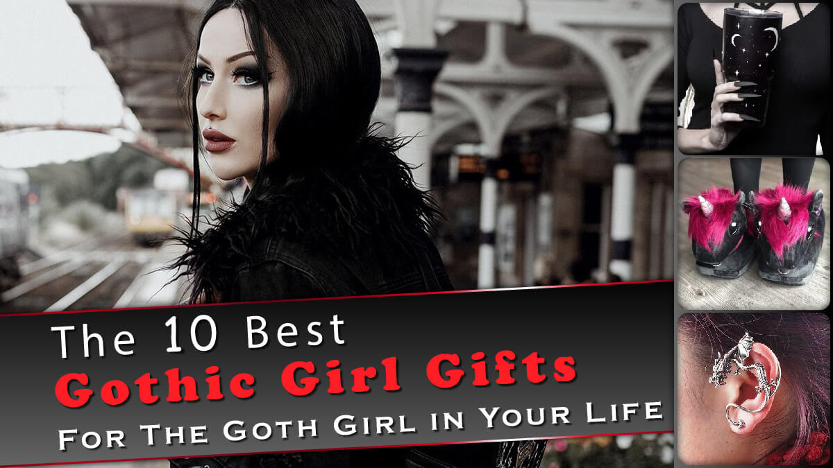 The 10 Best Gothic Girl Gifts Banner