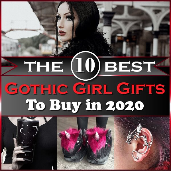 The 10 Best Gothic Girl Gifts to Buy in 2020 Thumbnail