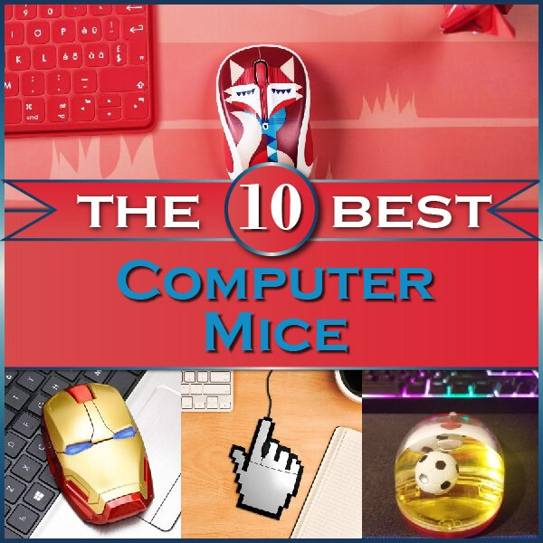 """Featured image for """"The 10 Best Computer Mice That Are Absolutely Amazing"""""""