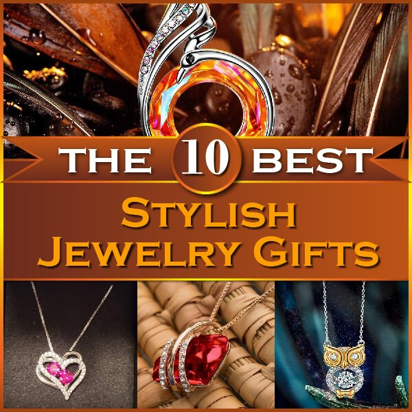 The 10 Best Stylish Jewelry Gifts Thumbnail