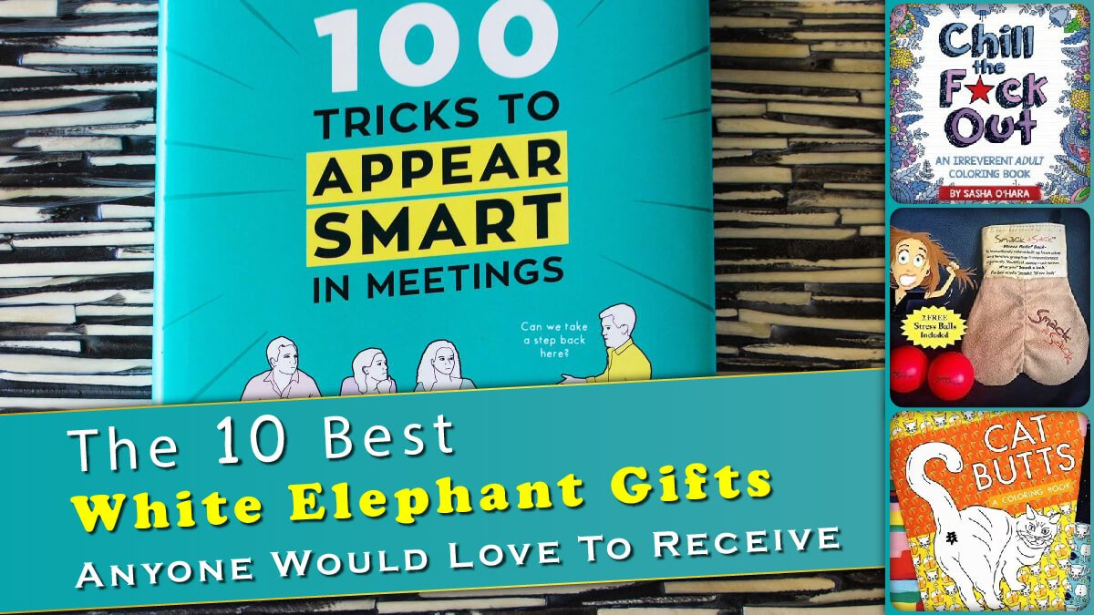 The 10 Best White Elephant Gifts Banner