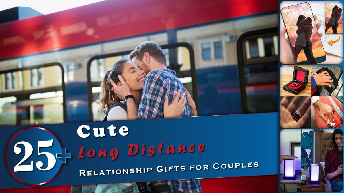 25+ Cute Long Distance Relationship Gifts Banner