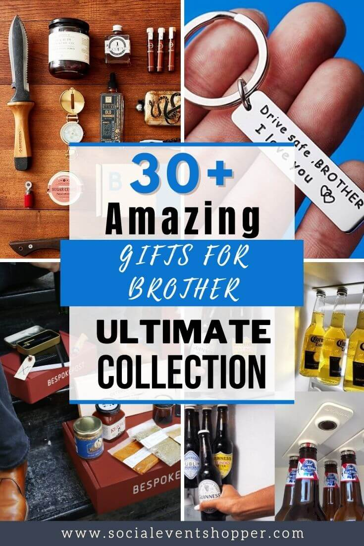 30+ Amazing Gifts for Brother Pinterest