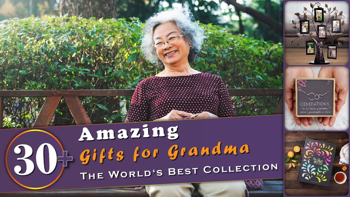 30+ Amazing Gifts for Grandma Banner