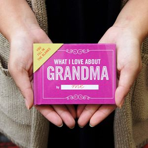What I Love About Grandma Gift Book